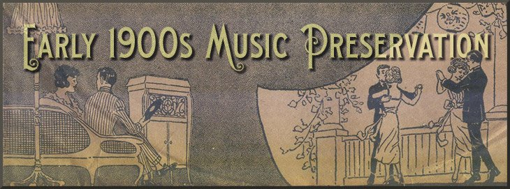 Early 1900s Music Preservation